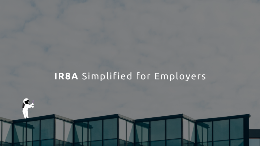 IR8A Simplified for Employers