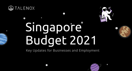singapore budget 2021 talenox