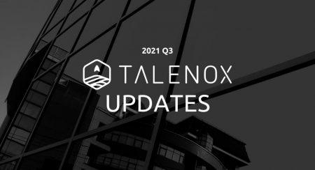 Talenox Q3 2021 Updates